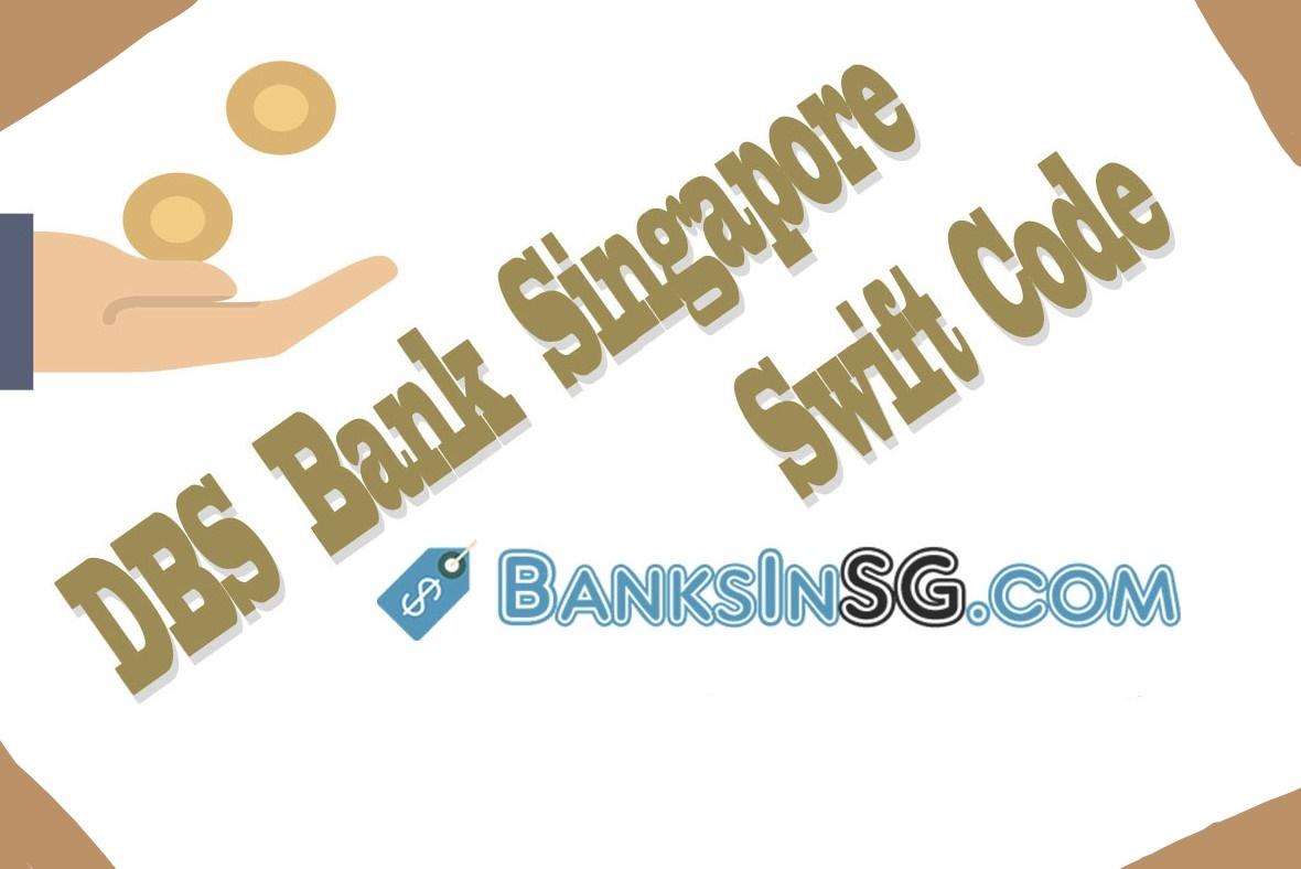 DBS Bank Singapore Swift Code