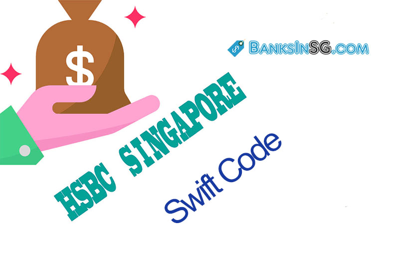 Hsbc Singapore swift code