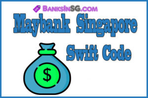 Maybank Singapore Swift Code