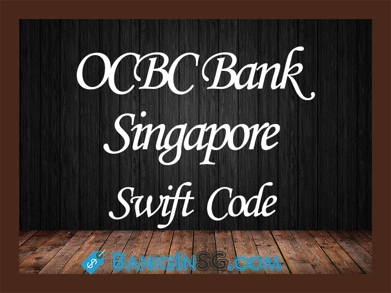 OCBC Bank Singapore Swift Code